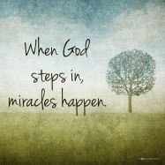 When God steps in miracles happen