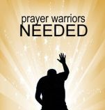 Prayer Warriors needed
