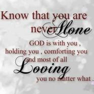 God is with us we are never alone