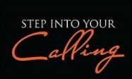 Step into your calling