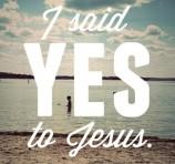 i-said-yes-to-jesus