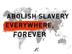 Abolish Slavery Everywhere