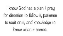 I know God has a plan